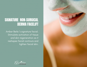 Signature Non-Surgical Derma Facelift at Amber Beila Raffels place