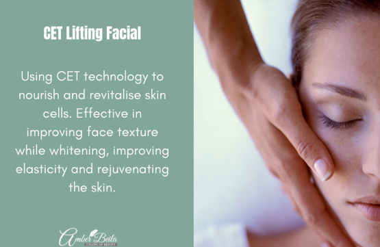 CET lifting facial at Amber Beila Raffels place