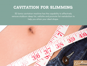 Cavitation for slimming treatment at Amber Beila Raffels place
