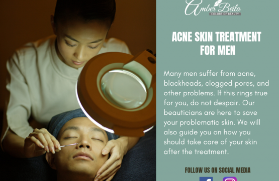 Acne Skin Treatment for men at Amber Beila 14 Chun Tin